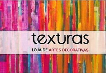 TEXTURAS - LOJA DE ARTES DECORATIVAS