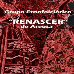 GRUPO ETNOFOLCLÓRICO RENASCER DE AREOSA